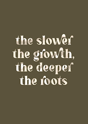 The slower the growth