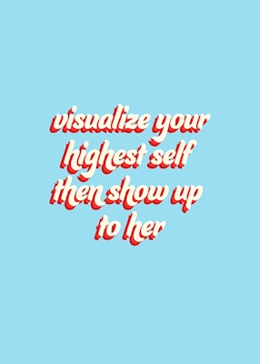 Visualize your highest self