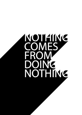 Nothing Comes From Doing No...